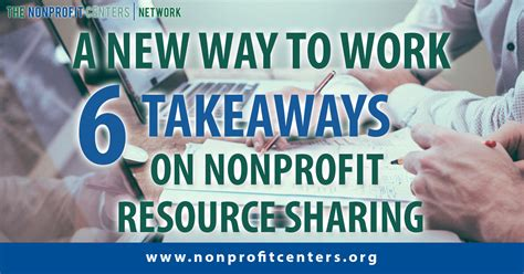 A New Way To Work Six Takeaways On Nonprofit Resource