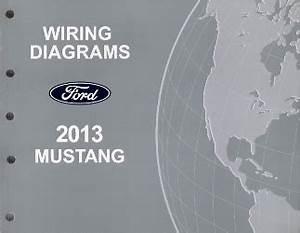 2013 Ford Mustang Wiring Diagrams Manual
