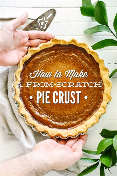 how to make pumpkin pie from scratch how to make a from scratch pie crust live simply