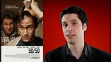 50/50 movie review - YouTube