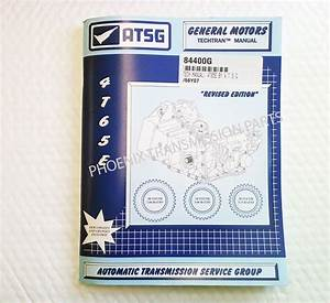 4t65e Transmission Atsg Technical Manual For Service And