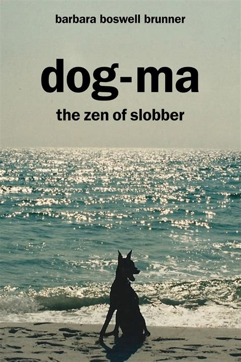 zen dog quotes quotesgram