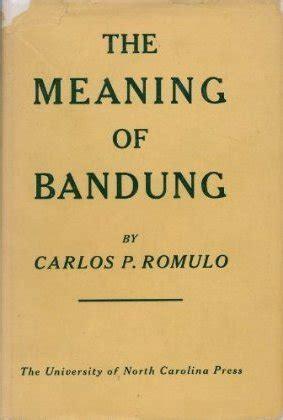meaning  bandung  carlos p romulo