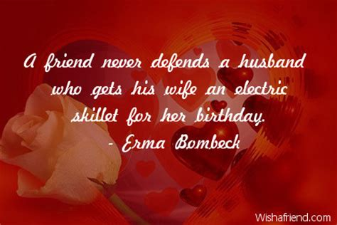 friend  defends  husband birthday quote  husband