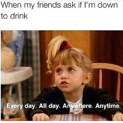 Drinking Memes - best 25 alcohol memes ideas on pinterest funny alcohol memes drinking memes and funny