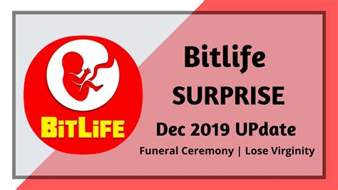 bitlife update funeral planning virginity lose android