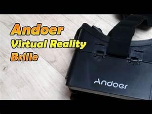 Virtuelle Realität Brille : andoer universalle 3d vr virtuelle realit t brille deutsch 4k youtube ~ Orissabook.com Haus und Dekorationen