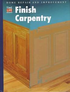 1998  Finish Carpentry  Home Repair And Improvement