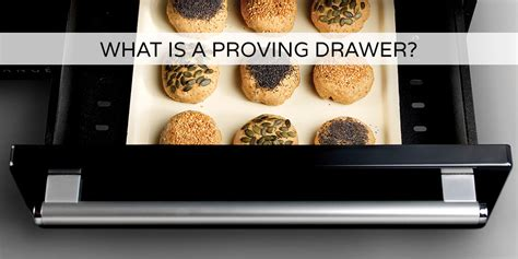 proving drawer what is a proving drawer