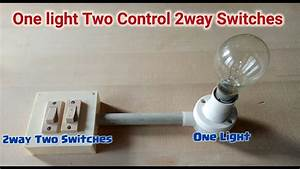 One Light Two Way Switch Connection