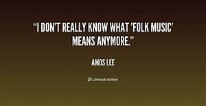Folk Quotes. Qu... Free Folk Quotes