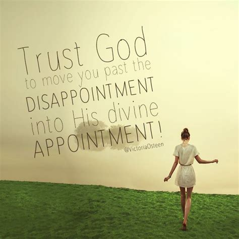 trust god  move    disappointment