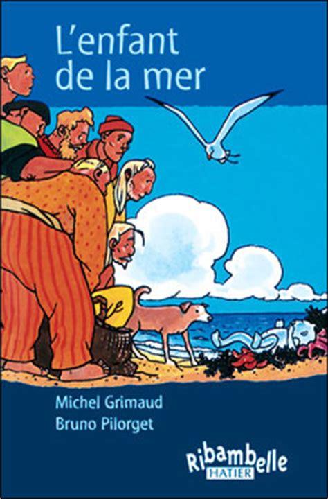 livre de cuisine fnac l 39 enfant de la mer broché michel grimaud livre tous