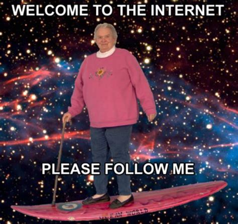 Welcome To The Internet Meme - welcome to the internet know your meme