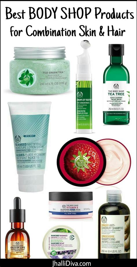 Top Body Shop Products For Combination Skin Hair