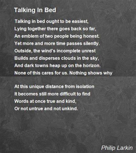 how to talk to a in bed talking in bed poem by philip larkin poem