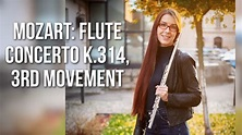 Mozart: Flute Concerto in D major K314, 3rd movement (with ...