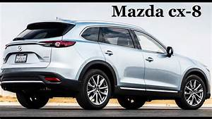 Mazda Cx 8 : new 2018 mazda cx 8 mazda cx 8 2018 2019 suv mazda cx 8 cx 8 youtube ~ Medecine-chirurgie-esthetiques.com Avis de Voitures
