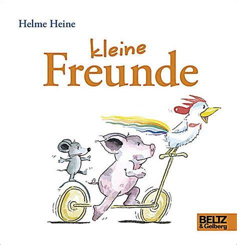 Kleine Freunde Buch Von Helme Heine Bei Weltbildch Bestellen