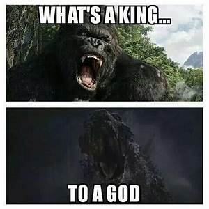17 Best images about Godzilla memes on Pinterest ...