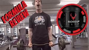 Bucked Up Pre-workout 2019 Formula