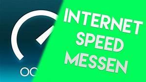 Geschwindigkeit Internet Berechnen : internet geschwindigkeit richtig messen youtube ~ Themetempest.com Abrechnung