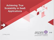 How to Achieve True Scalability in SaaS Applications?