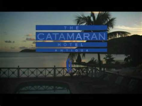 Catamaran Hotel Antigua by The Catamaran Hotel Antigua Youtube