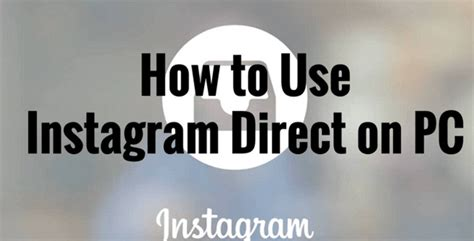 How To Dm On Instagram On Pc Instagram Direct Message App