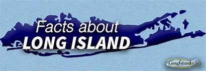 Island Facts Longisland Fun Many