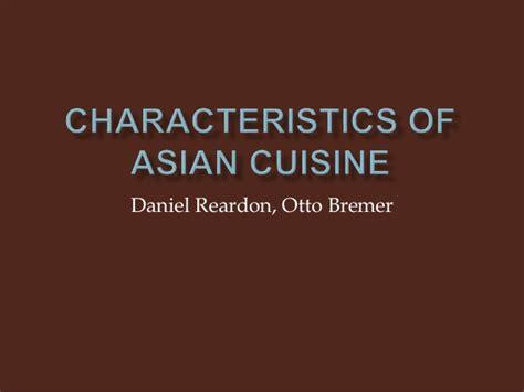 cuisine characteristics characteristics of cuisine