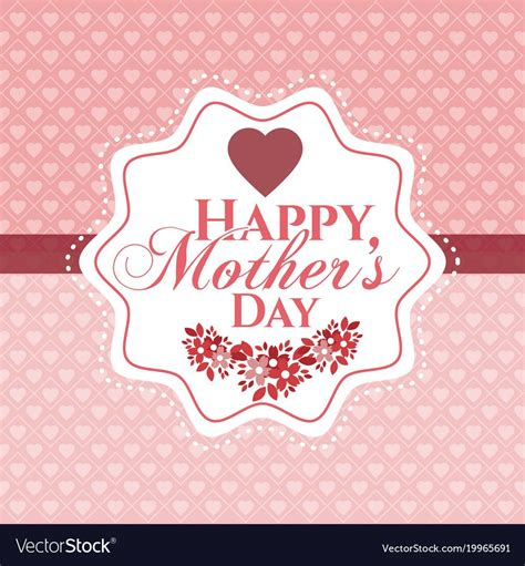 happy mothers day card vector image  vectorstock happy