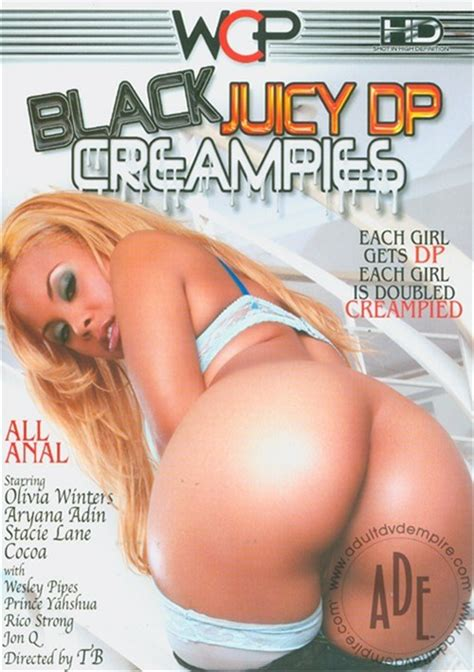 Black Juicy Dp Creampies West Coast Productions Unlimited Streaming At Adult Dvd Empire