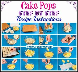Cake Pops Step By Step Recipe Instructions  Homelifeabroad