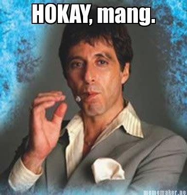 Meme Maker   hokay mang