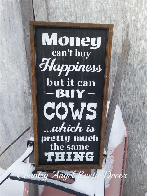 Can I Buy A House With No Money by Money Can T Buy Happiness Cows Distressed Typography