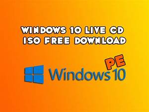 Win 10 Password Reset Windows 10 Live Cd Iso Free Download