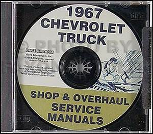 1967 Chevy Truck Shop Manual And Overhaul Cd Pickup