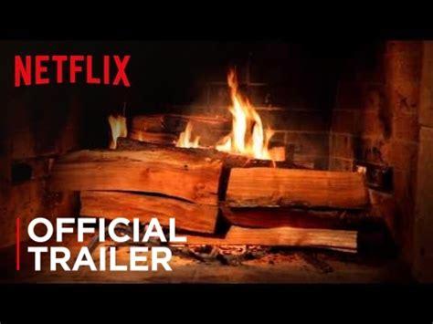 fireplace   home official trailer hd netflix