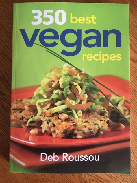 vegan recipes cookbook cookbooks most deb roussou currently getting