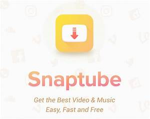 Snaptube - Installation Guide For Android Devices
