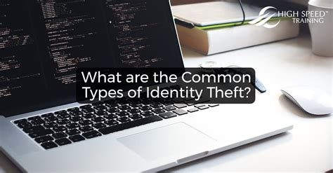 common types  identity theft cyber security guidance