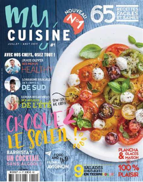 magazines de cuisine le magazine my cuisine succ 232 de officiellement 224 zest