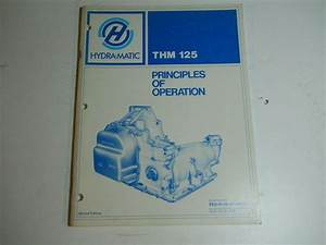 1978 Gm Thm 125 Principles Of Operation Second Edition