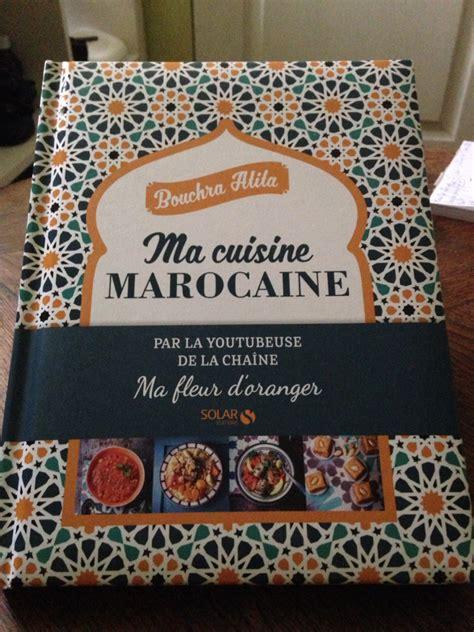 livre cuisine marocaine livre cuisine marocaine le de la cuisine de