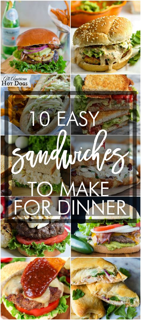 dinners to make at home 10 easy sandwich recipes to make for dinner