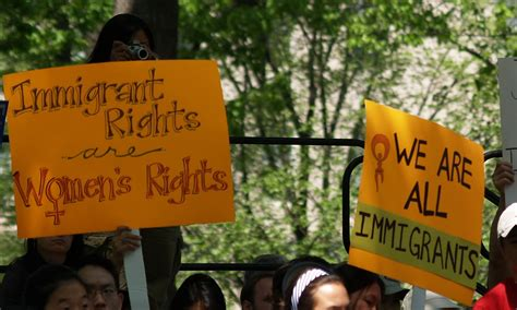"""""""Immigration Rights Are Women's Rights"""" & """"We Are All Immi"""