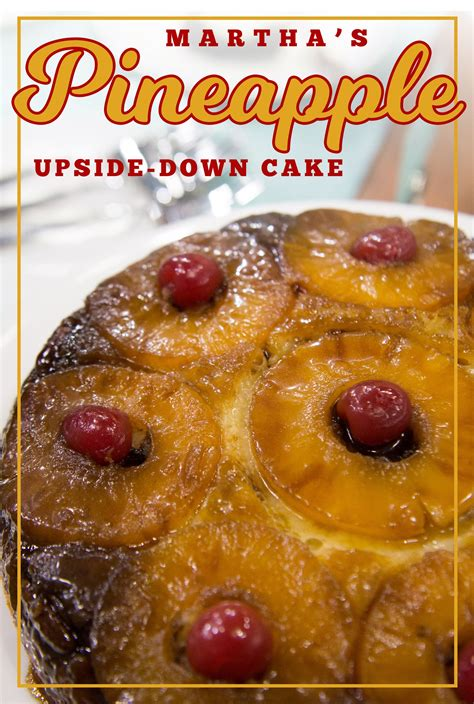 martha stewarts easy pineapple upside  cake recipe