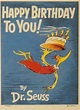"""Dr Seuss THEODOR GEISEL """"Happy Birthday to You"""" Lithograph ..."""