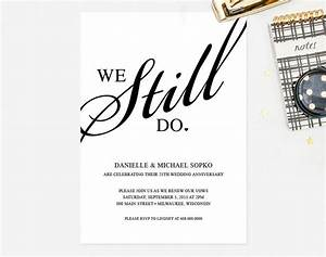 Vow renewal invitation quotwe still doquot black and white for Free printable wedding vow renewal invitations